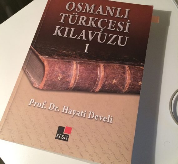 Osmanlıca Kursunda Öğrendiklerim