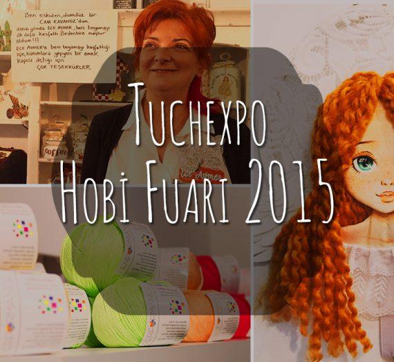 Tuchexpo 2015 Hobi Fuarı