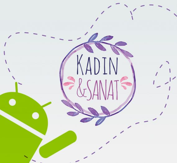 Kadın&Sanat Android'de!