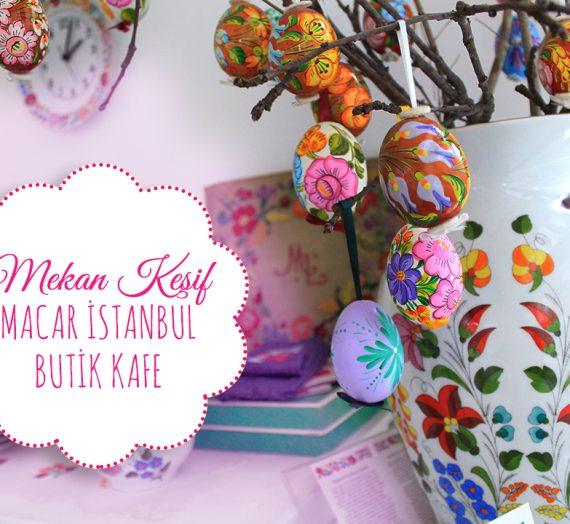 Macar İstanbul Butik Kafe