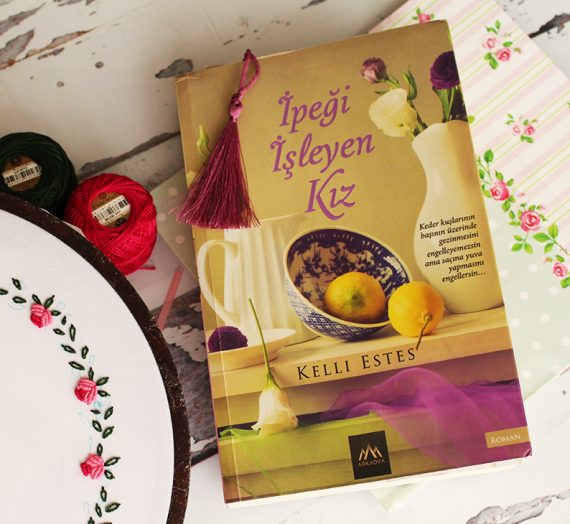 İpeği İşleyen Kız – Kelli Estes (Kitap Kulübü Okumaları)