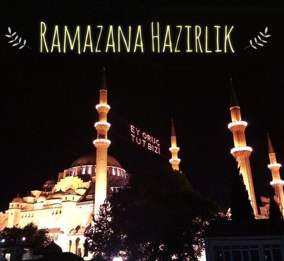 Ramazan'a Hazırlık