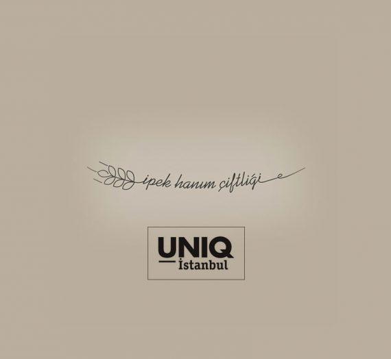 İpek Hanım Çiftliği artık UNIQ İstanbul'da